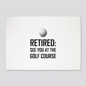 Retired See You At Golf Course 5'x7'Area Rug