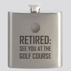 Retired See You At Golf Course Flask