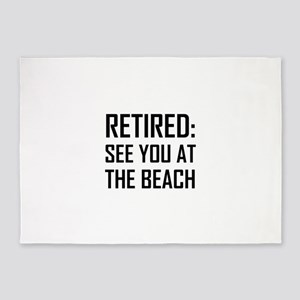 Retired See You At Beach 5'x7'Area Rug