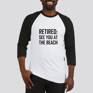 Retired See You At Beach Baseball Jersey