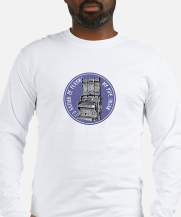Pipe Organ Long Sleeve T-Shirt