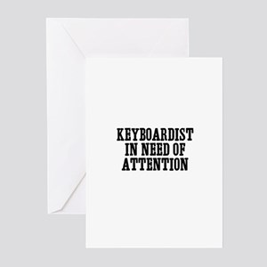keyboardist in need of attent Greeting Cards (Pack