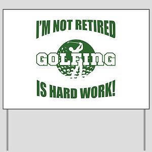 Retired Golf Lover Yard Sign