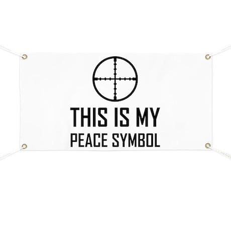 Gun Site My Peace Symbol Banner By Teestshirtgifts
