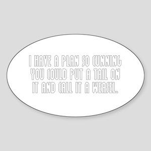 Cunning Sticker (Oval)