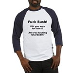 Fuck Bush #3 Baseball Jersey