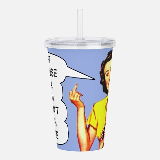 Cute Retro humor Acrylic Double-wall Tumbler