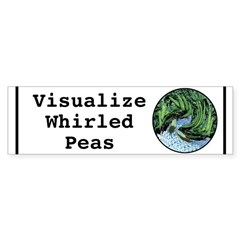 Visualize Whirled Peas Bumper Bumper Sticker