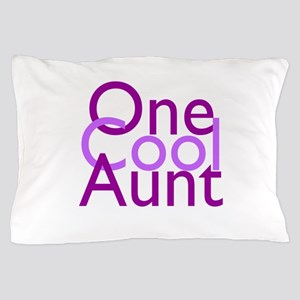 One Cool Aunt Pillow Case