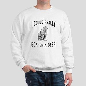 Gopher a beer Sweatshirt