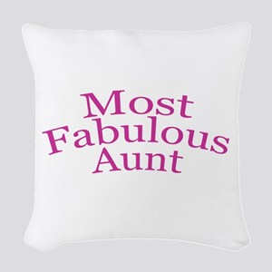 Most Fabulous Aunt Woven Throw Pillow