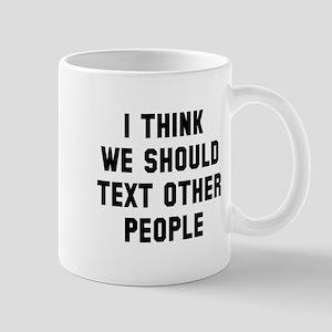 Text other people Mug