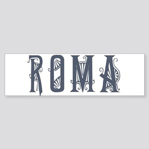 Roma 2 Bumper Sticker