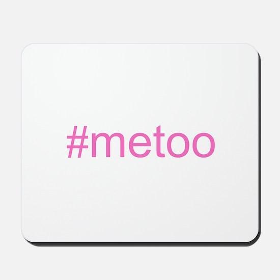 metoo w hashtag Mousepad
