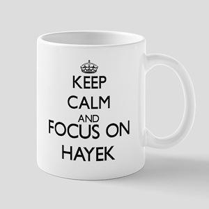 Keep calm and Focus on Hayek Mugs