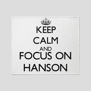 Keep calm and Focus on Hanson Throw Blanket