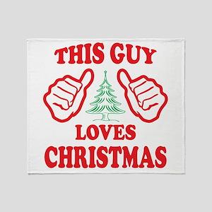 THIS GUY LOVES CHRISTMAS Throw Blanket