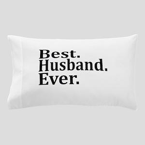 Best Husband Ever. Pillow Case