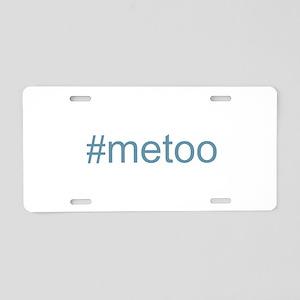 metoo w Hashtag Aluminum License Plate