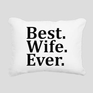 Best Wife Ever Rectangular Canvas Pillow
