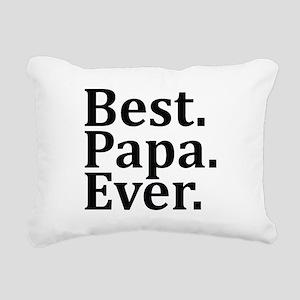 Best Papa Ever. Rectangular Canvas Pillow