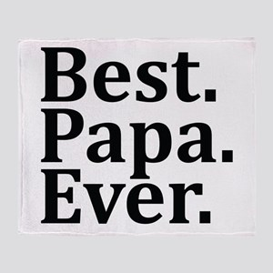 Best Papa Ever. Throw Blanket