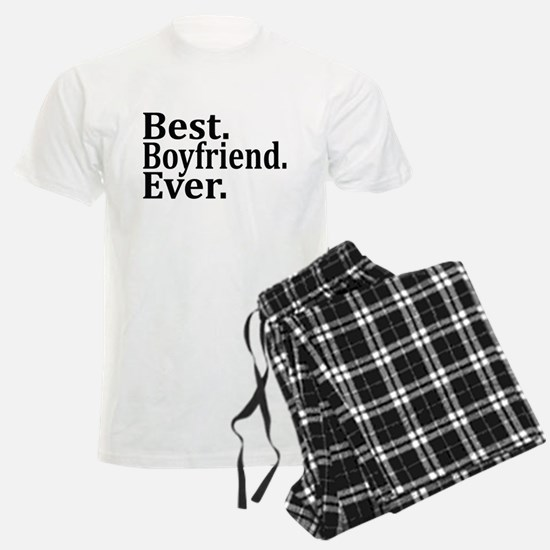 Best Boyfriend Ever. Pajamas