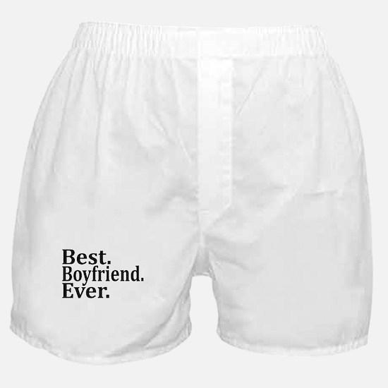 Best Boyfriend Ever. Boxer Shorts