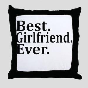 Best Girlfriend Ever. Throw Pillow