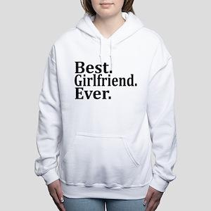 Best Girlfriend Ever. Women's Hooded Sweatshirt
