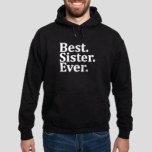 Best Sister Ever. Hoodie