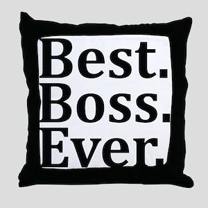 Best Boss Ever. Throw Pillow