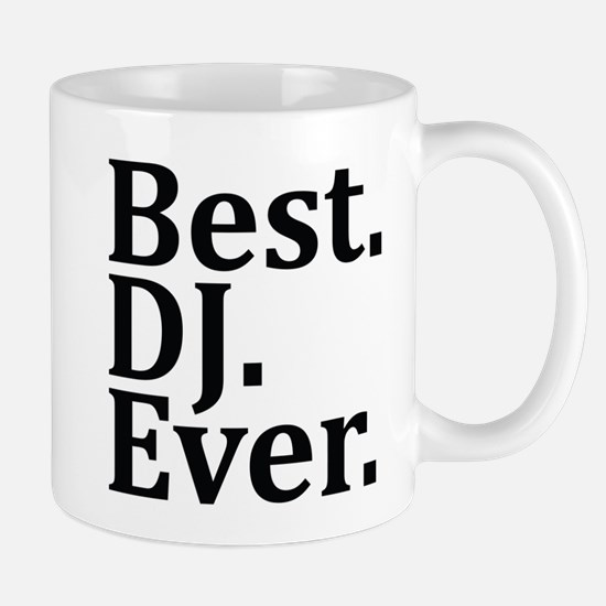 Best DJ Ever. Mugs