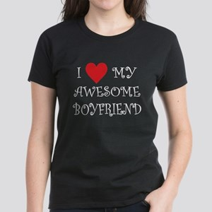 I Love My Awesome Boyfriend T-Shirt