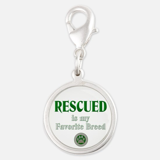 Rescued is my Favorite Breed Charms
