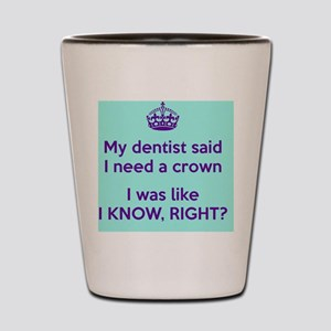 I need a crown Shot Glass