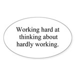 Working Hard Sticker (Oval 10 pk)