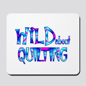 Wild About Quilting Mousepad