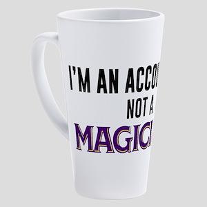 I'm An Accountant Not A Magician 17 oz Latte Mug
