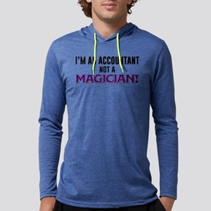 I'm An Accountant Not A Magician Mens Hooded Shirt