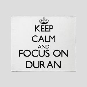 Keep calm and Focus on Duran Throw Blanket