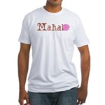 Mahalo Fitted T-Shirt