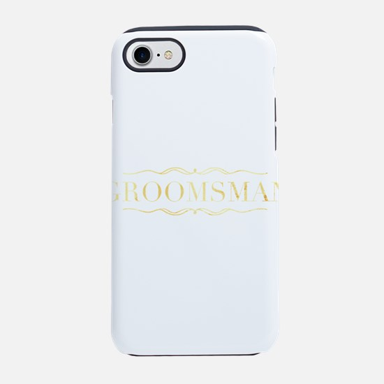 Bridal Party- Groomsman iPhone 7 Tough Case