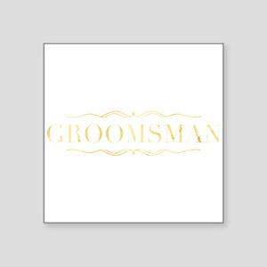 Bridal Party- Groomsman Sticker