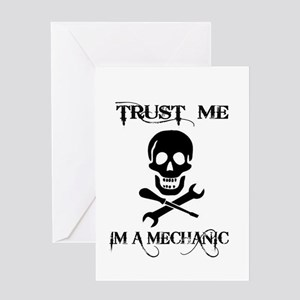 TRUST ME IM A MECHANIC Greeting Cards