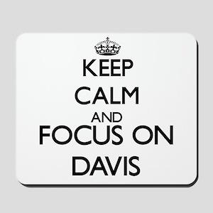 Keep calm and Focus on Davis Mousepad