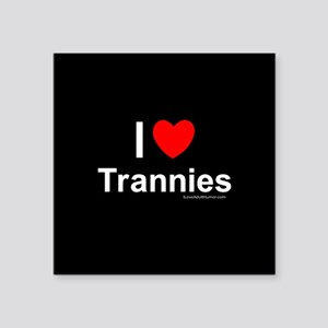 "Trannies Square Sticker 3"" x 3"""