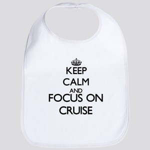 Keep calm and Focus on Cruise Bib