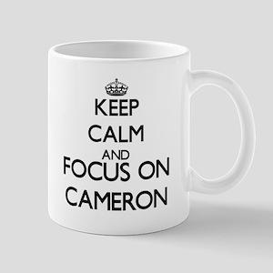 Keep calm and Focus on Cameron Mugs