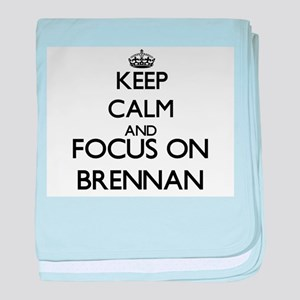 Keep calm and Focus on Brennan baby blanket
